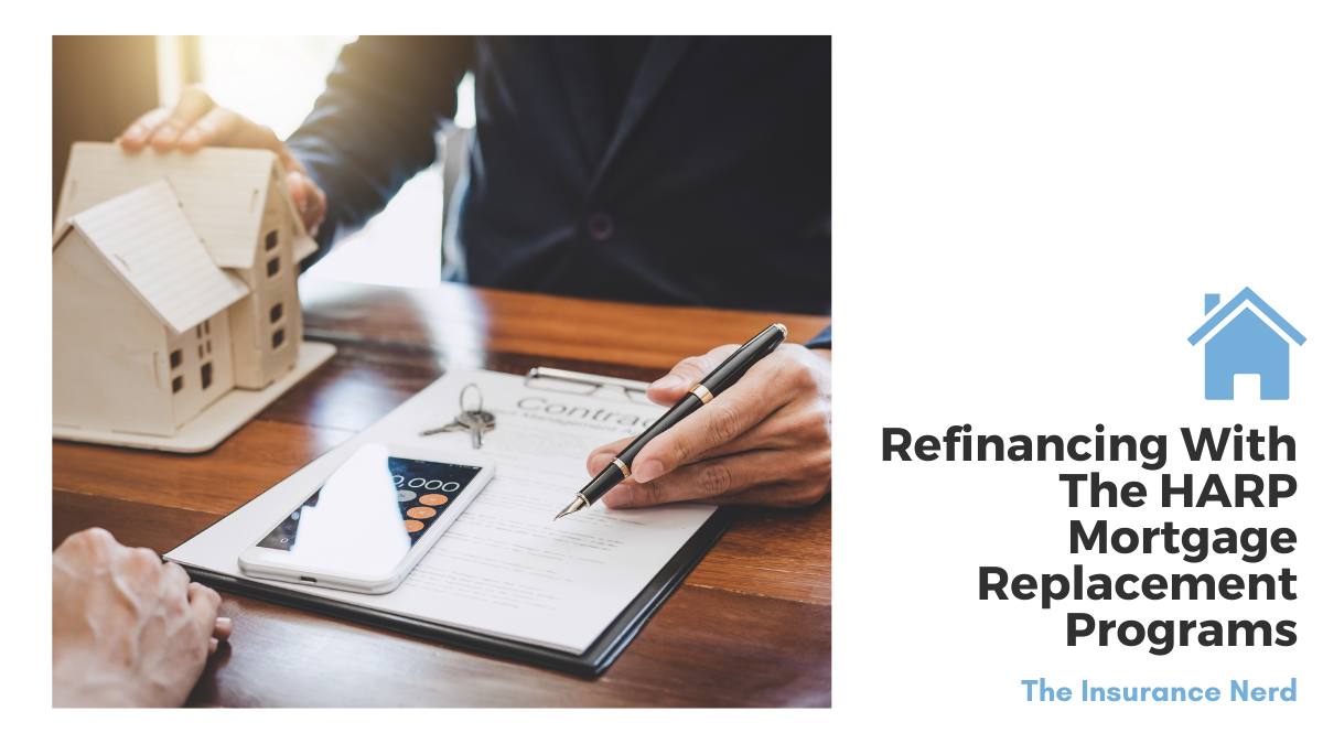 Refinancing With The HARP Mortgage Replacement Programs