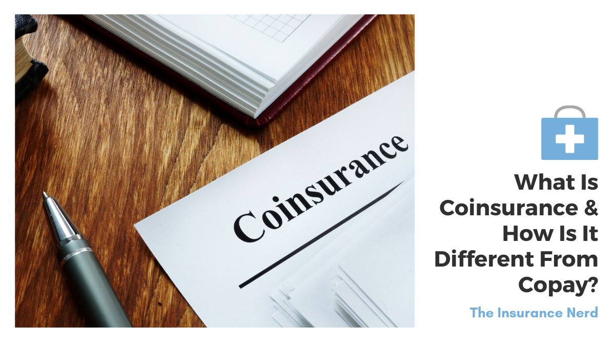 What Is Coinsurance & How Is It Different From Copay
