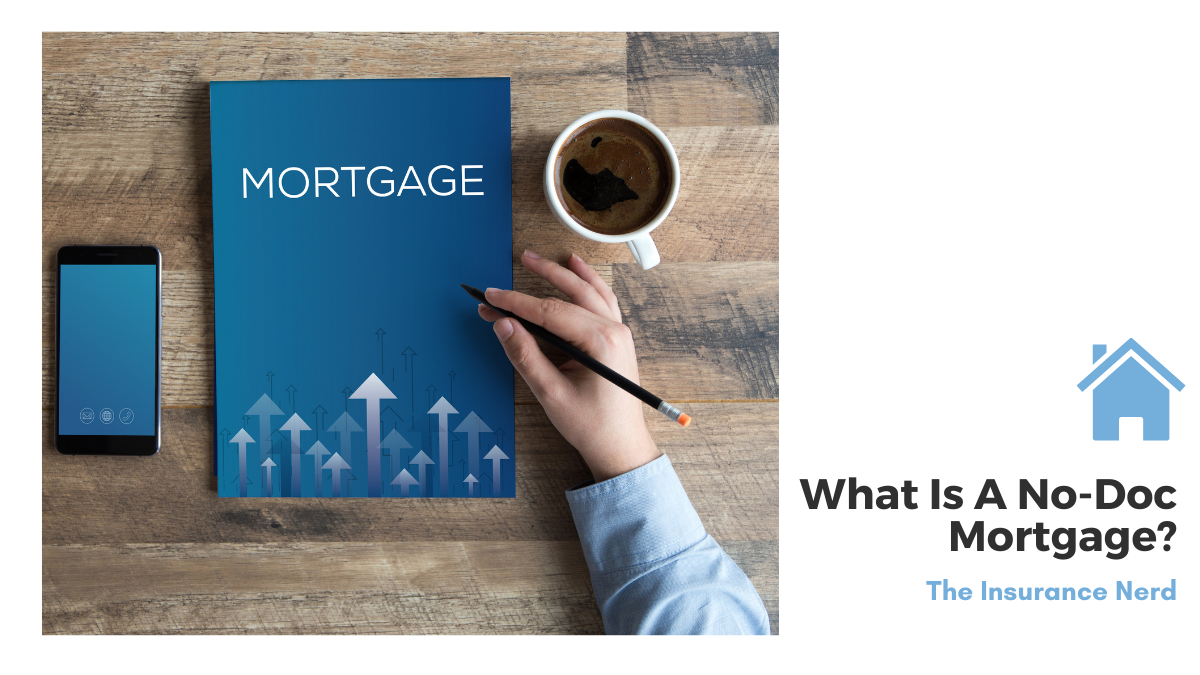 What Is A No-Doc Mortgage